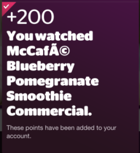 Get 200 Viggle Points for Checking into McDonald's Blueberry Pomegranate Smoothie Commercial