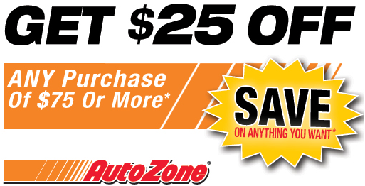 autozone printable coupon auto zone 25 a purchase on 75 or more printable 20529